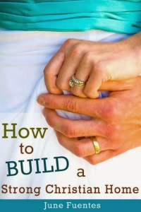 howtobuildastrongchristianhomecover1000x
